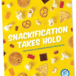 Snackification takes hold